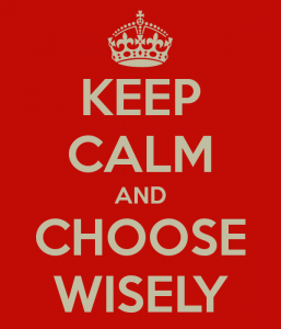 keep-calm-and-choose-wisely